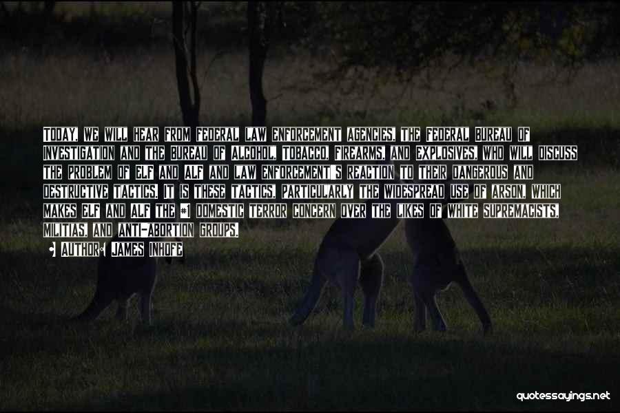 Anti-macho Quotes By James Inhofe
