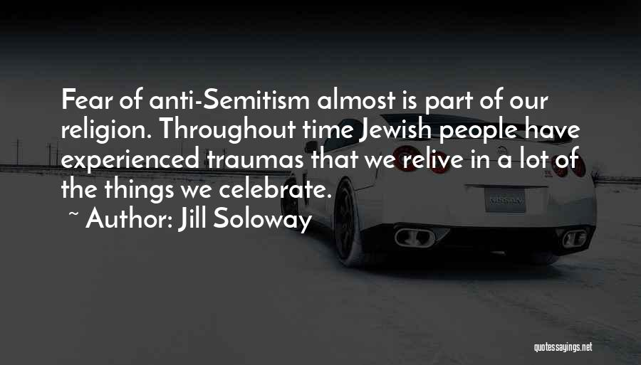 Anti-macho Quotes By Jill Soloway