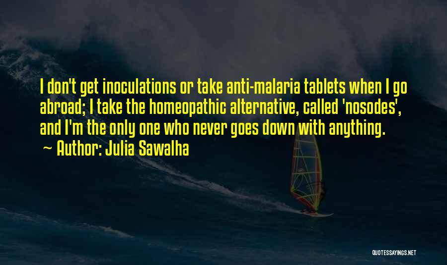 Anti-macho Quotes By Julia Sawalha