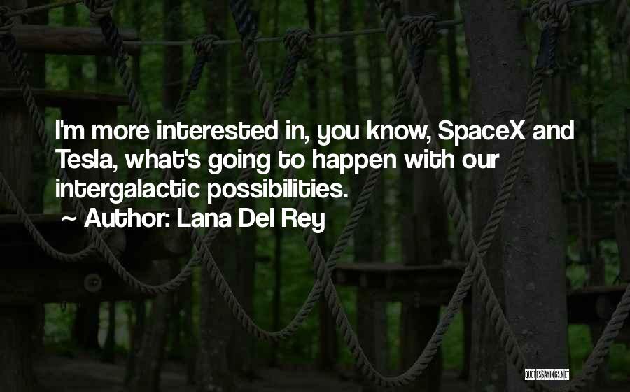Anti-macho Quotes By Lana Del Rey
