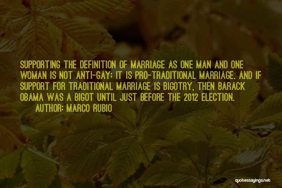 Anti-macho Quotes By Marco Rubio