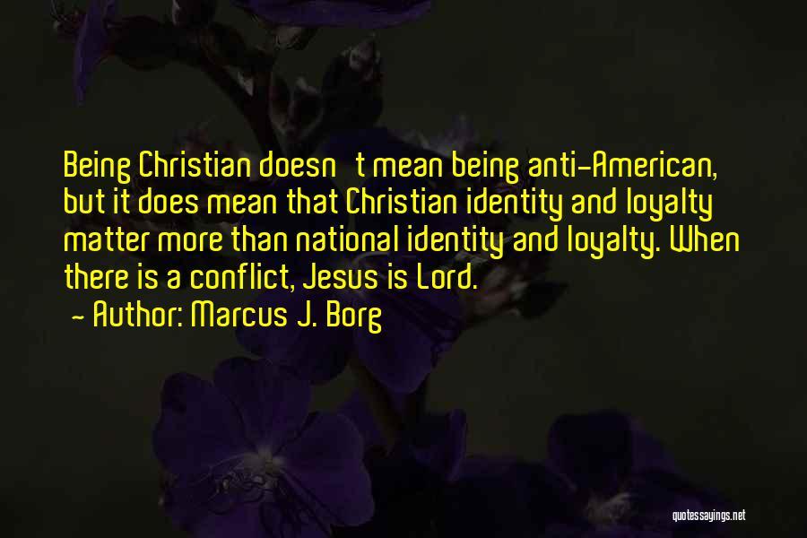 Anti-macho Quotes By Marcus J. Borg