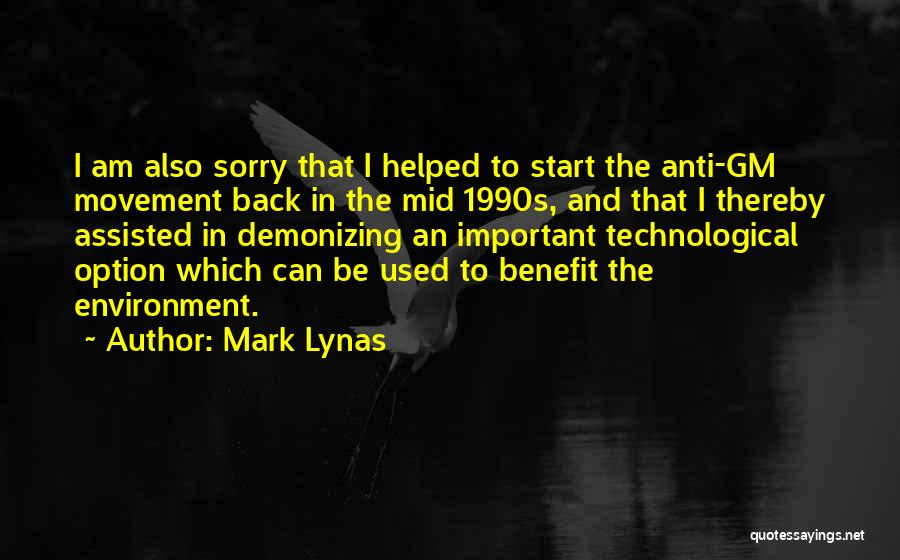 Anti-macho Quotes By Mark Lynas