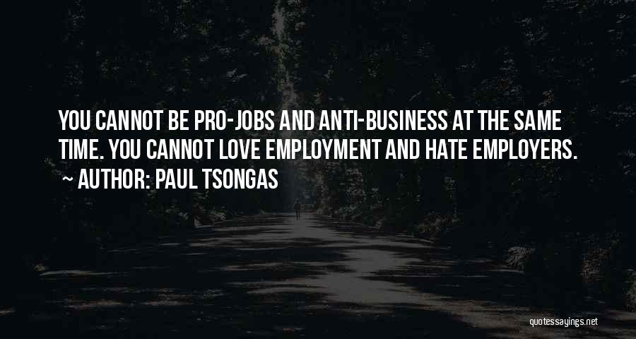 Anti-macho Quotes By Paul Tsongas