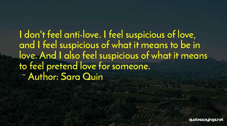 Anti-macho Quotes By Sara Quin
