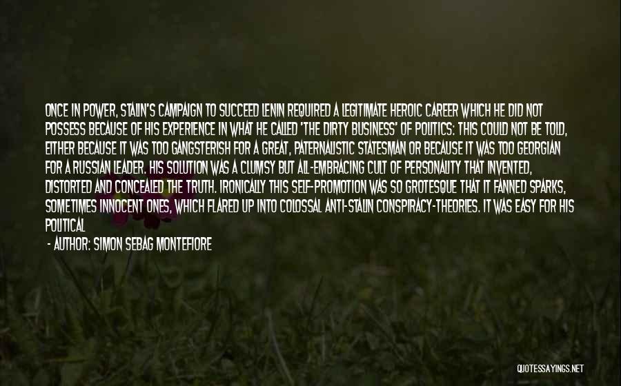 Anti-macho Quotes By Simon Sebag Montefiore