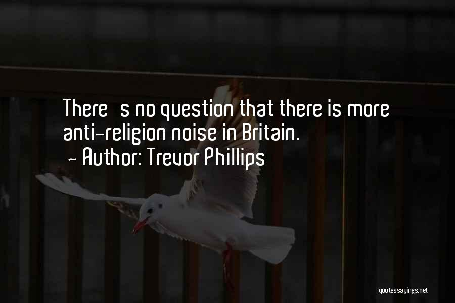 Anti-macho Quotes By Trevor Phillips
