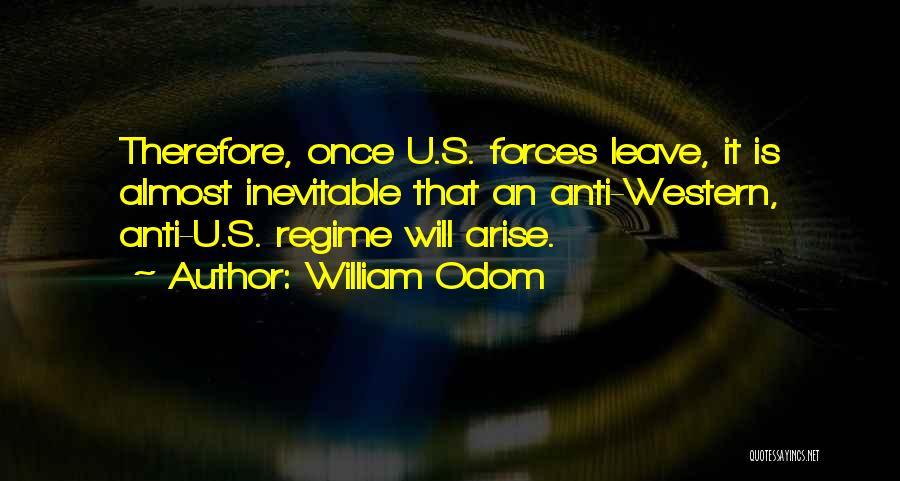 Anti-macho Quotes By William Odom
