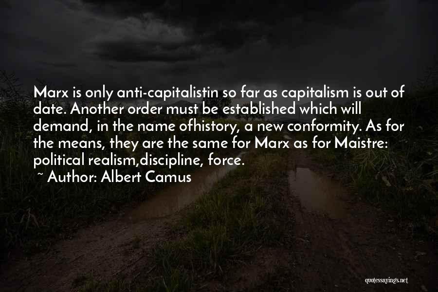 Anti-psychiatry Quotes By Albert Camus