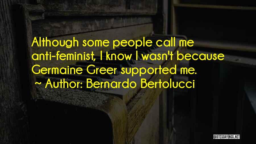 Anti-psychiatry Quotes By Bernardo Bertolucci