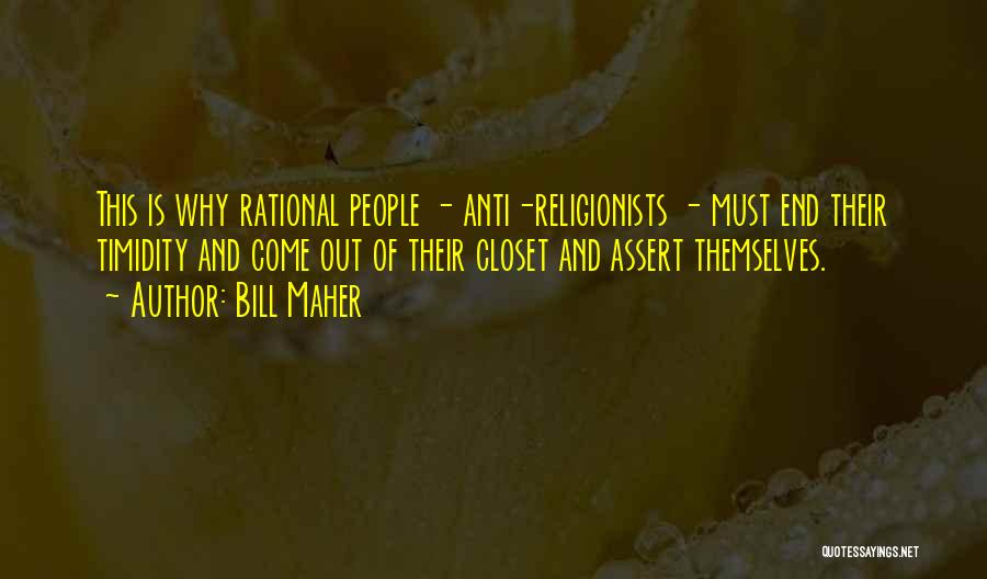 Anti-psychiatry Quotes By Bill Maher