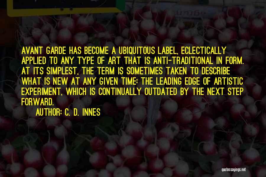 Anti-psychiatry Quotes By C. D. Innes