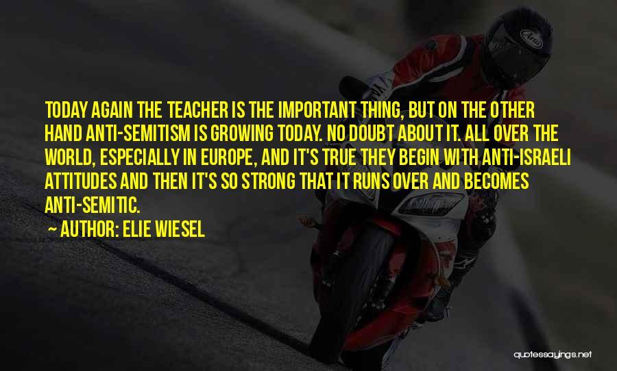 Anti-psychiatry Quotes By Elie Wiesel