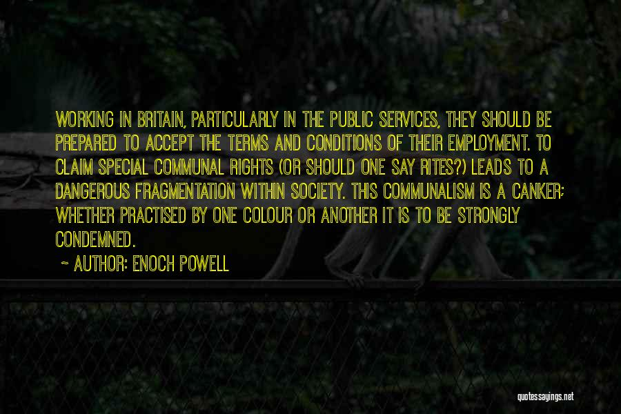 Anti-psychiatry Quotes By Enoch Powell
