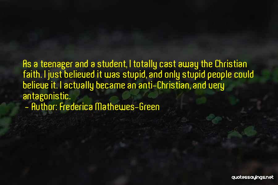 Anti-psychiatry Quotes By Frederica Mathewes-Green