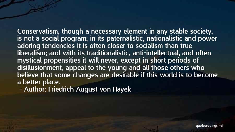 Anti-psychiatry Quotes By Friedrich August Von Hayek