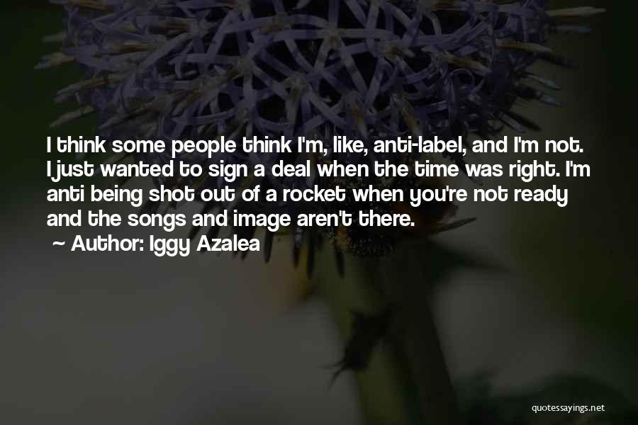 Anti-psychiatry Quotes By Iggy Azalea