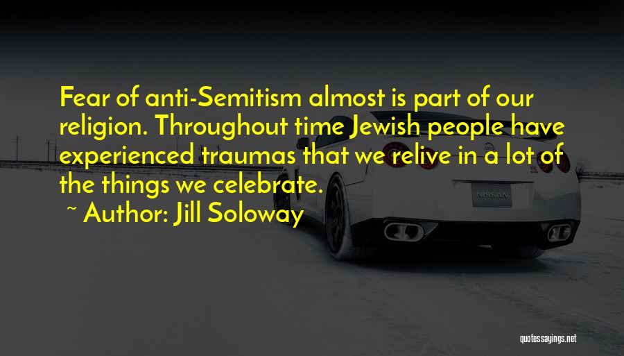Anti-psychiatry Quotes By Jill Soloway