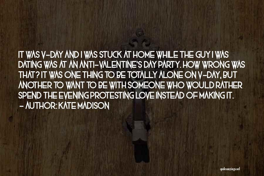 Anti-psychiatry Quotes By Kate Madison
