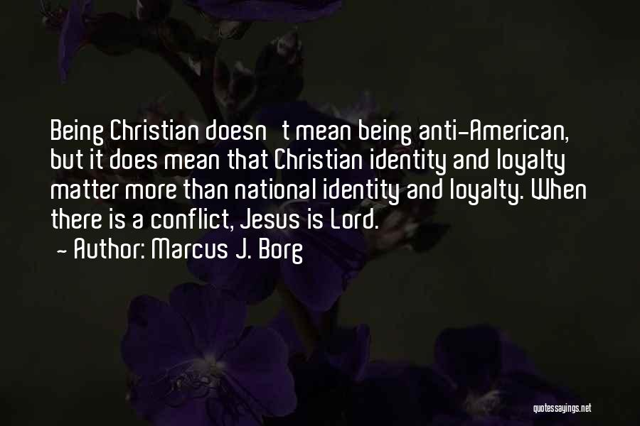 Anti-psychiatry Quotes By Marcus J. Borg