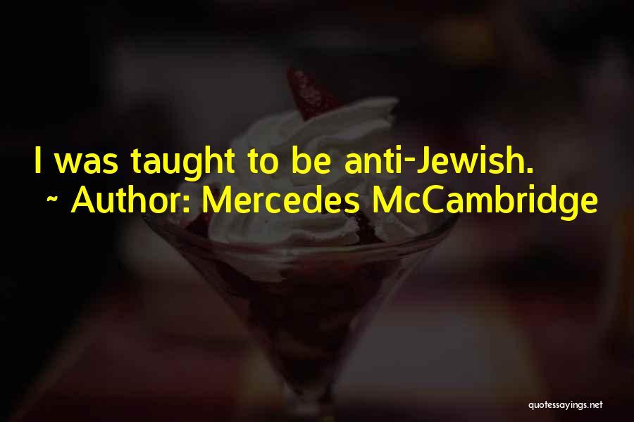Anti-psychiatry Quotes By Mercedes McCambridge