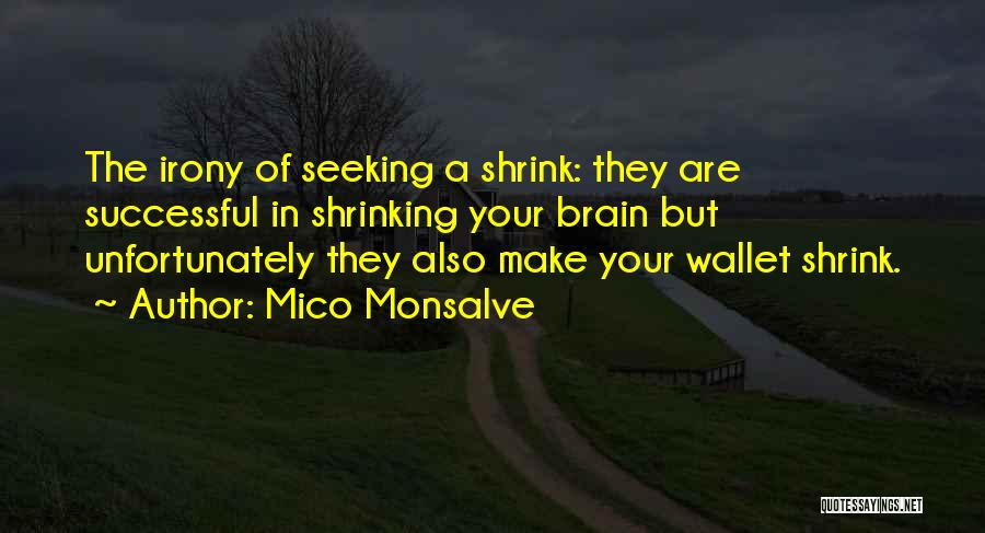 Anti-psychiatry Quotes By Mico Monsalve