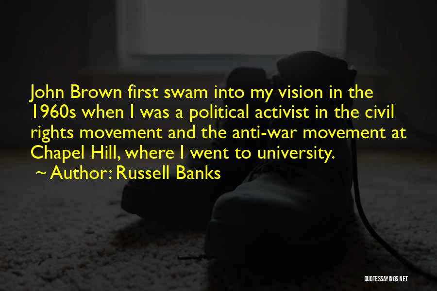 Anti-psychiatry Quotes By Russell Banks