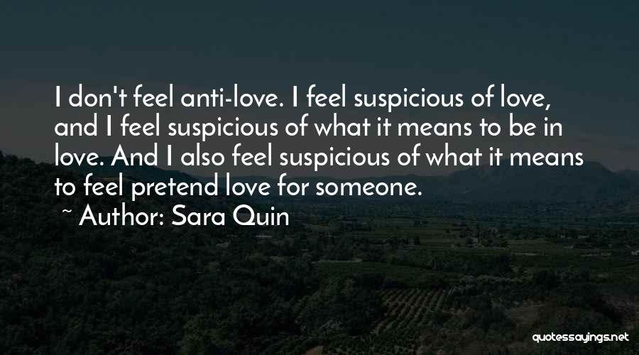 Anti-psychiatry Quotes By Sara Quin