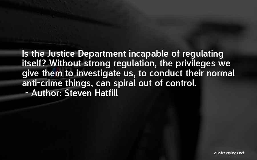 Anti-psychiatry Quotes By Steven Hatfill
