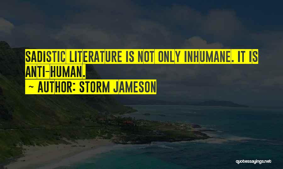 Anti-psychiatry Quotes By Storm Jameson