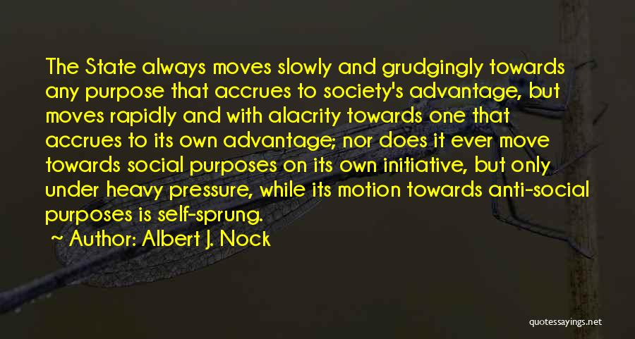 Anti State Quotes By Albert J. Nock
