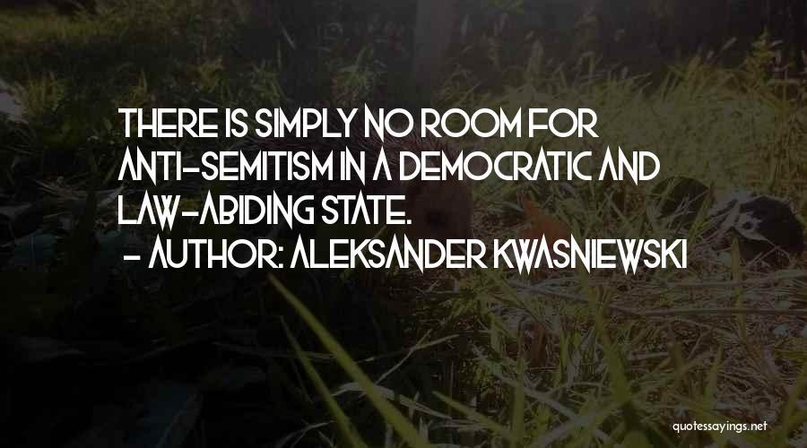 Anti State Quotes By Aleksander Kwasniewski