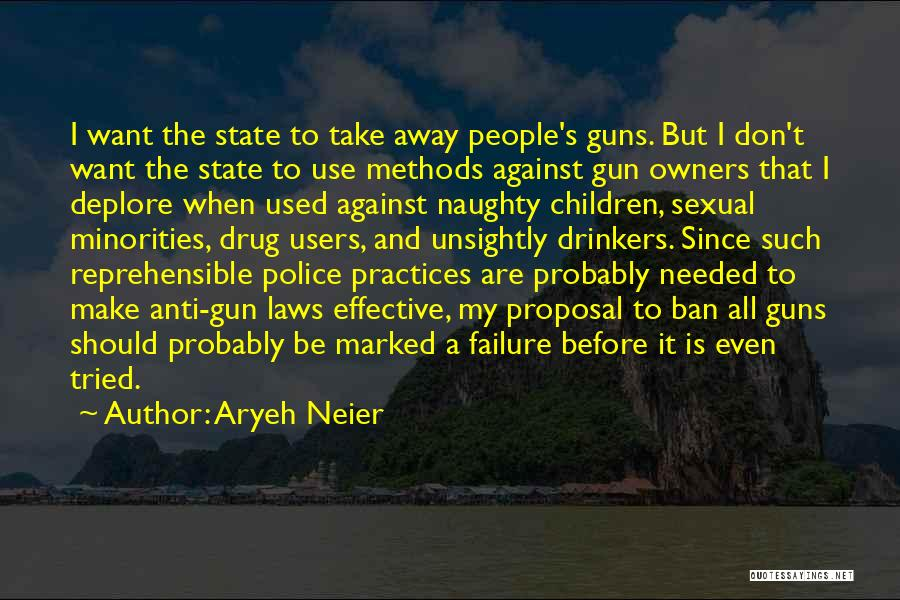 Anti State Quotes By Aryeh Neier