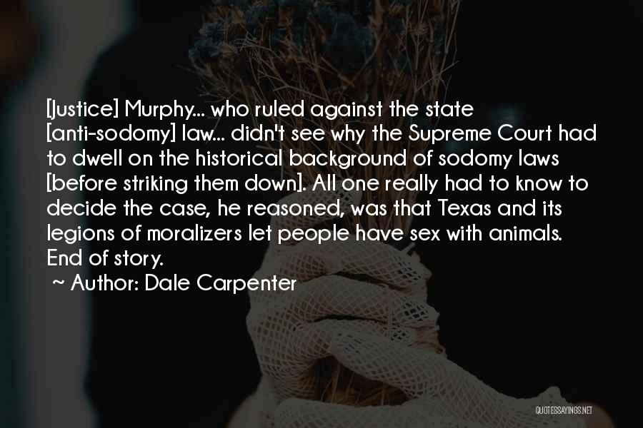 Anti State Quotes By Dale Carpenter