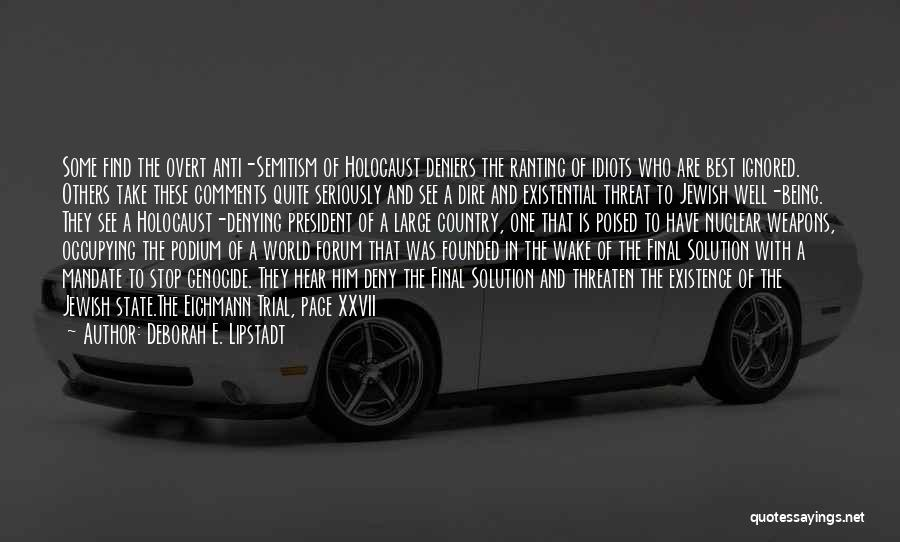 Anti State Quotes By Deborah E. Lipstadt