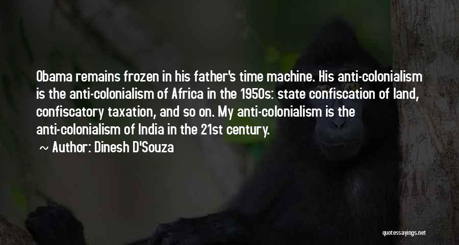 Anti State Quotes By Dinesh D'Souza