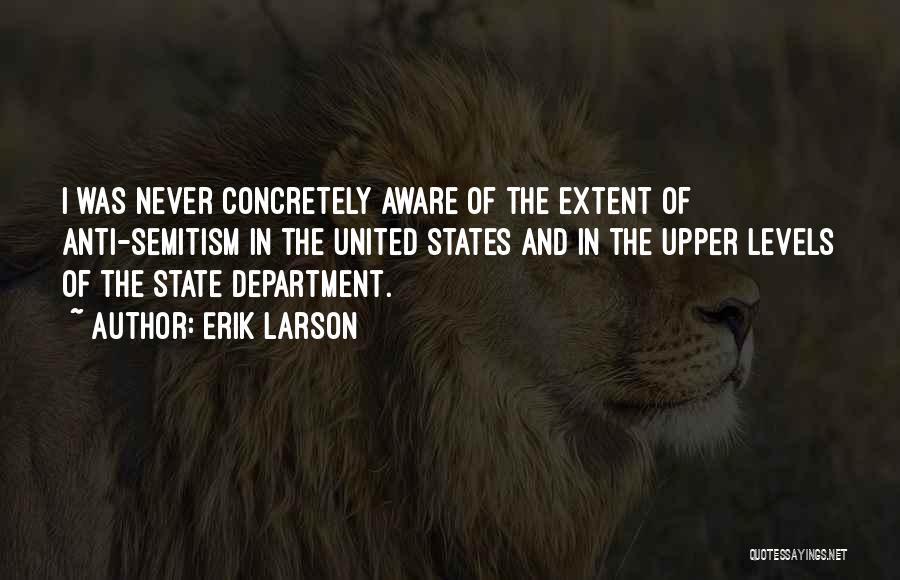 Anti State Quotes By Erik Larson