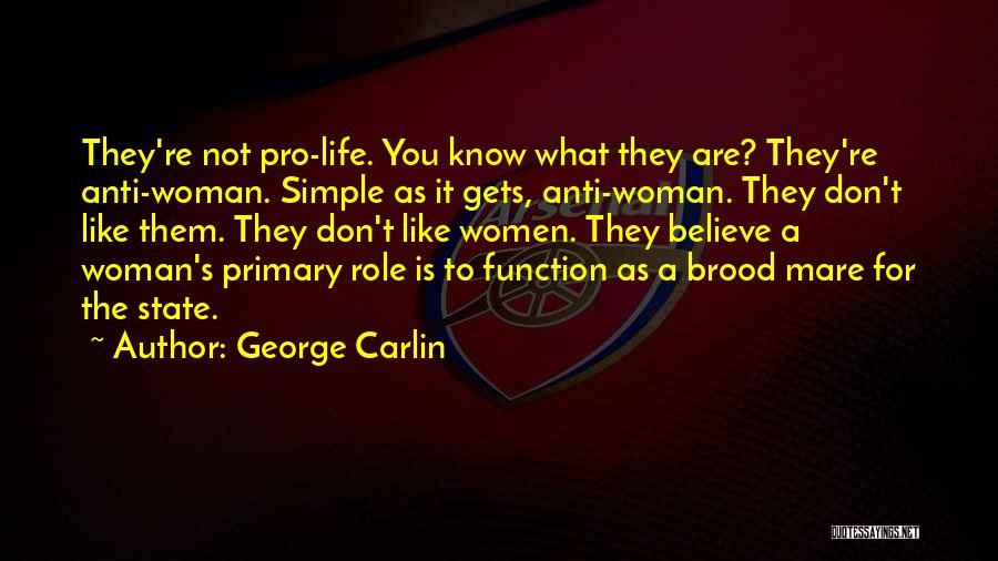 Anti State Quotes By George Carlin