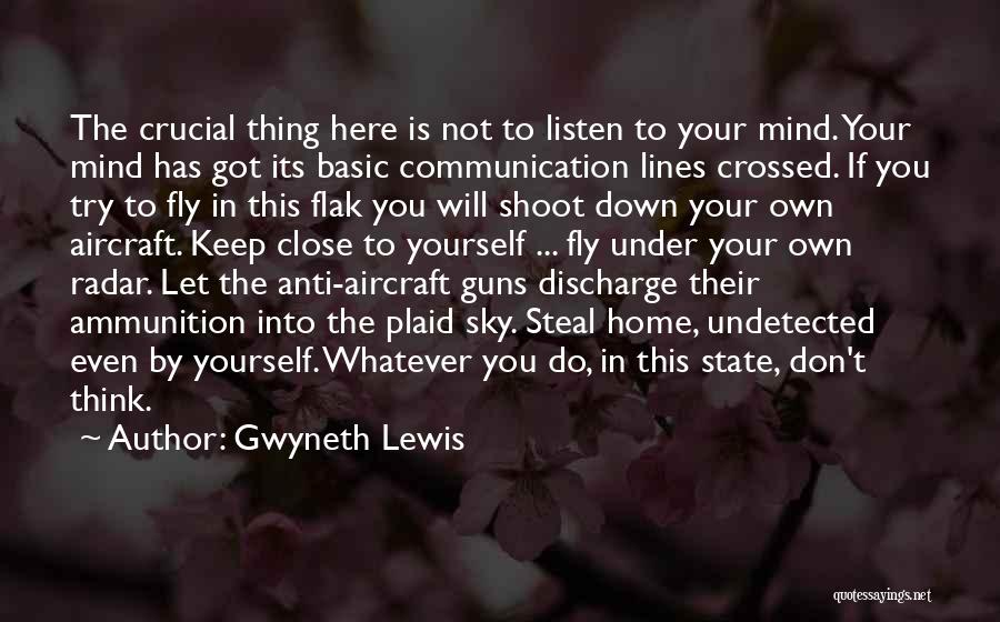 Anti State Quotes By Gwyneth Lewis