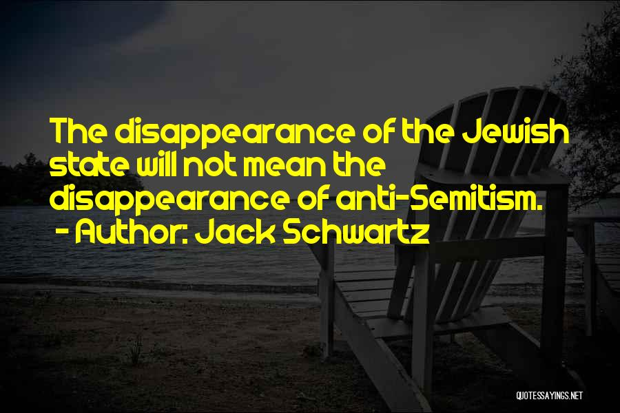 Anti State Quotes By Jack Schwartz