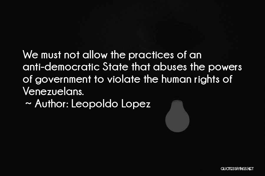 Anti State Quotes By Leopoldo Lopez