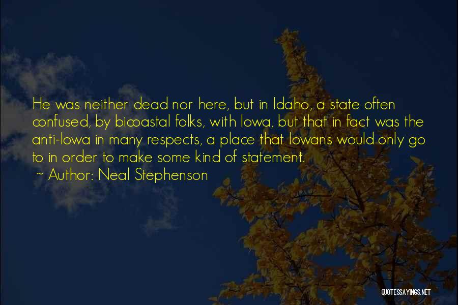 Anti State Quotes By Neal Stephenson