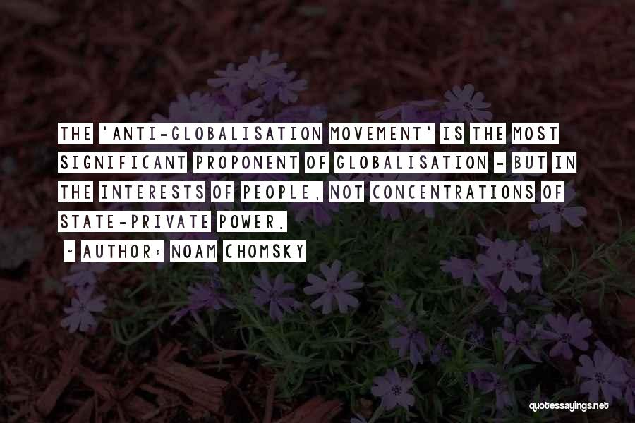 Anti State Quotes By Noam Chomsky