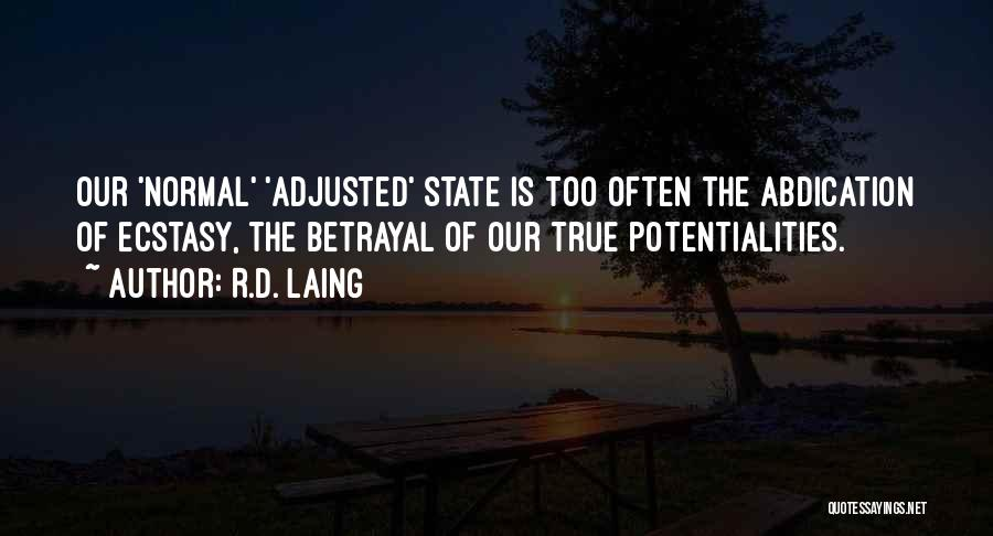 Anti State Quotes By R.D. Laing