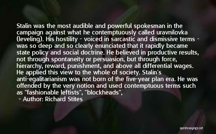 Anti State Quotes By Richard Stites