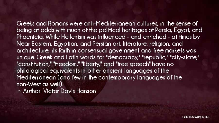 Anti State Quotes By Victor Davis Hanson