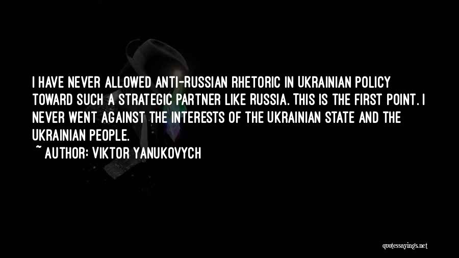 Anti State Quotes By Viktor Yanukovych