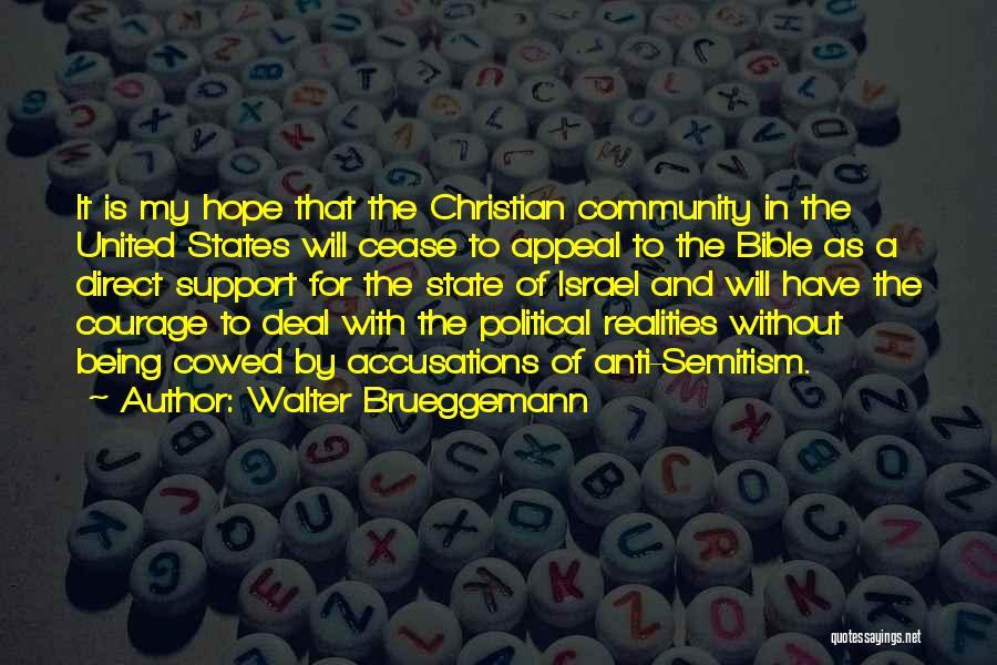 Anti State Quotes By Walter Brueggemann