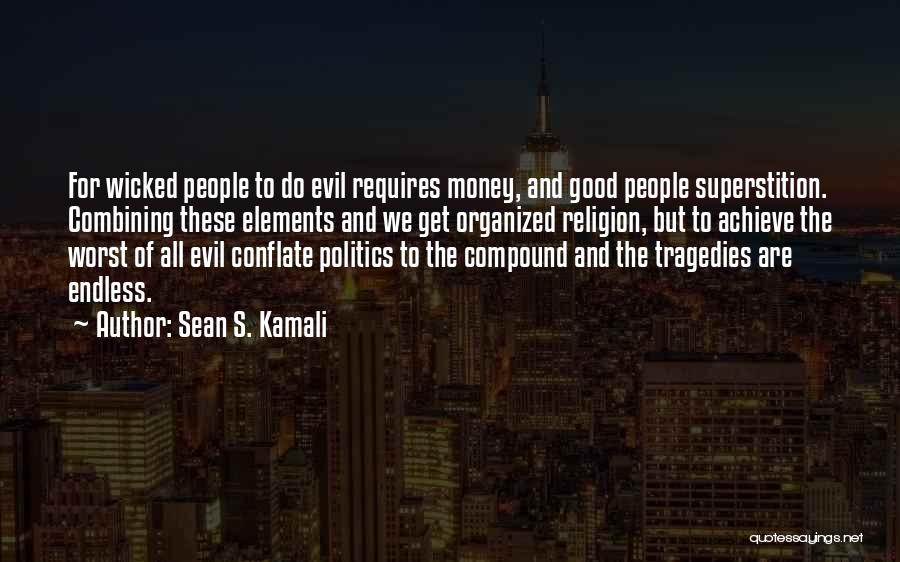 Anti Superstition Quotes By Sean S. Kamali