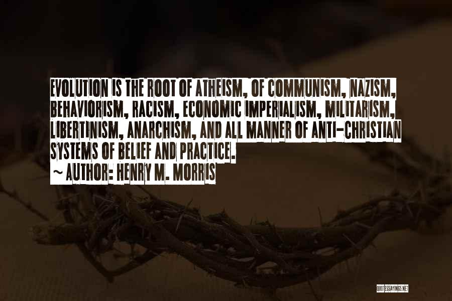 Anti Us Imperialism Quotes By Henry M. Morris